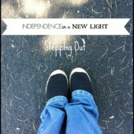 Independence in a NEW Light: Stepping Out