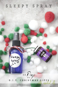 {Day 5} D.I.Y. Sleepy Spray